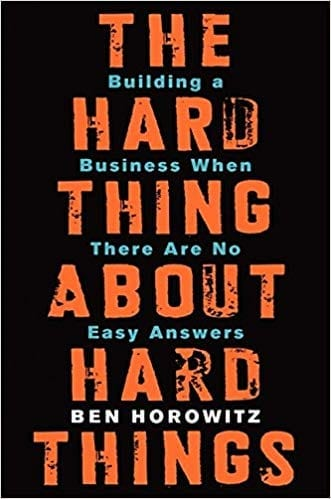 Best business book the hard thing about hard things