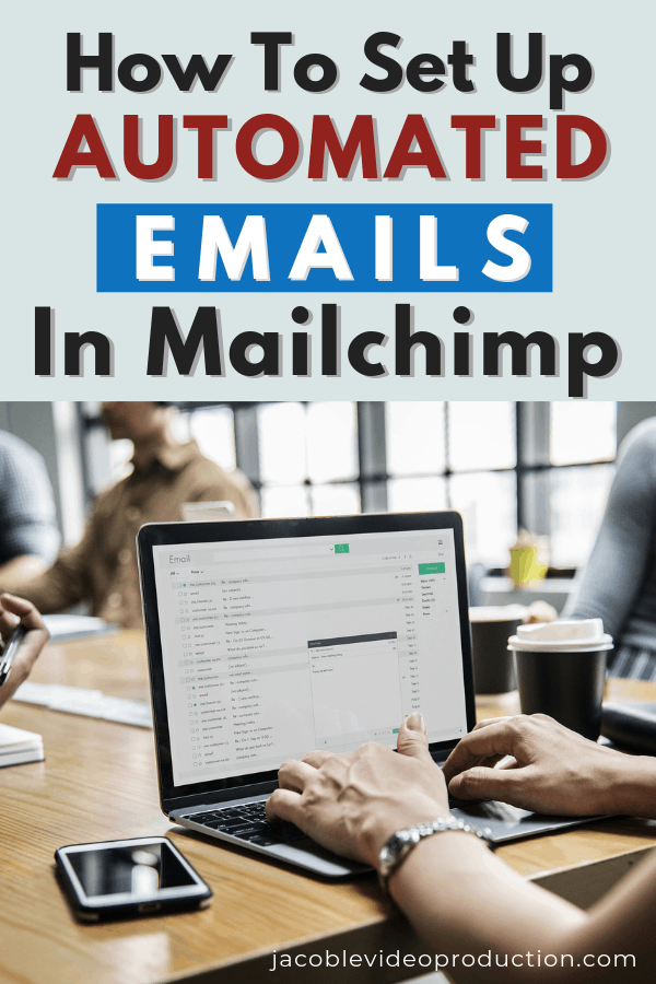 how to set up automated email in mailchimp man at computer