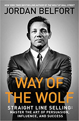 The way of the wolf sales book, straight line selling
